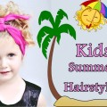 20-Cute-Summer-Hairstyles-for-Kids-with-Short-Curly-Medium-Long-Hair