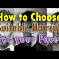How-To-Choose-Suitable-Hairstyle-For-Your-Face-Shape