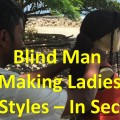 Blind-Man-Making-Ladies-Hair-Styles-Quick-and-Easy-in-Seconds