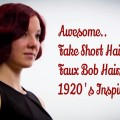 Awesome-Fake-Short-Hair-Faux-Bob-Tutorial-1920s-Inspired-Faux-Bob-Short-Hair-Hairstyles