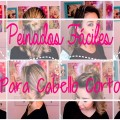 PEINADOS-FACILES-PARA-CABELLO-CORTO-EASY-HAIRSTYLES-FOR-SHORT-HAIR-ARELI-DURAZO