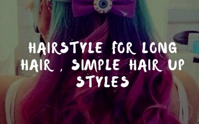 Hairstyle-For-Long-Hair-Simple-Hair-Up-Styles-BJBM