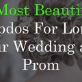 5-Most-Beautiful-Updos-For-Long-Hair-Wedding-and-Prom