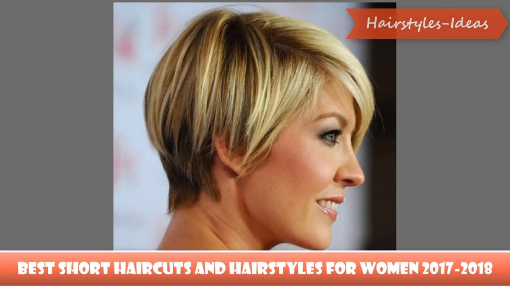 Best Short Haircuts And Hairstyles For Women 2017 2018