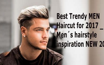 Best-Trendy-MEN-Haircut-for-2017-Mens-hairstyle-inspiration-NEW-2017