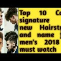 Top-10-cool-signature-of-new-hair-style-for-men-2018-must-watch