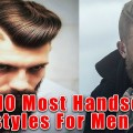 Top-10-Most-Handsome-Hairstyles-For-Men-2018-Mens-haircut-Trends-2018