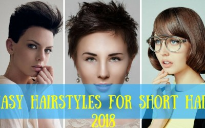 Easy-Hairstyles-for-Short-Hair-2018