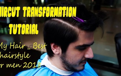 Haircut-Transformation-Tutorial-My-Hair-Best-hairstyle-for-men-2018