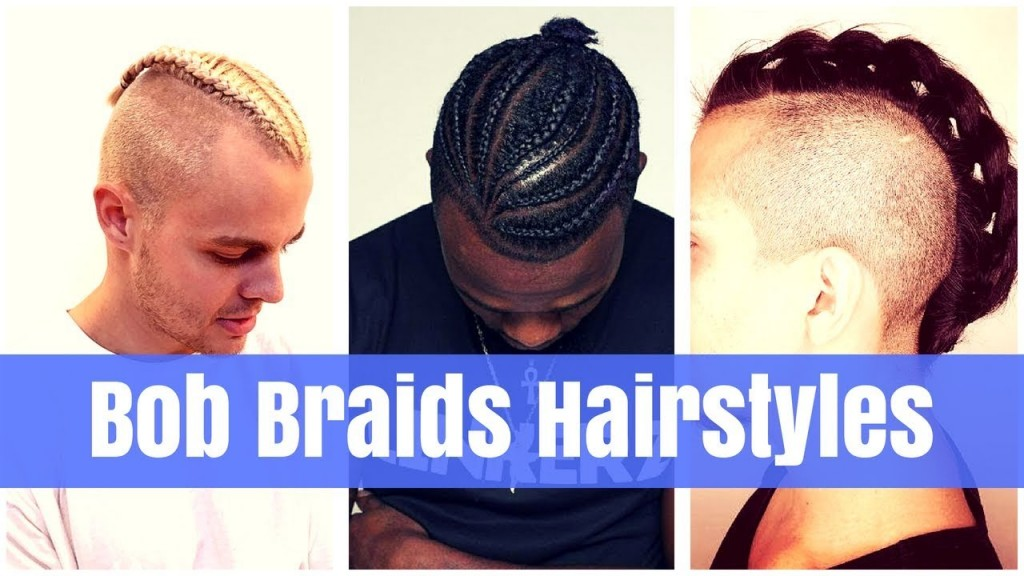Braids Hairstyles For Men 2018 With Short Hair And Long Hair