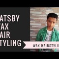 Gatsby-wax-Hairstyling-Tutorial-wax-Hairstyling-2018-best-Hairstyles-for-Mens-2018