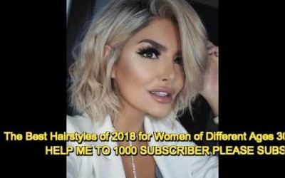 The-Best-Hairstyles-of-2018-for-Women-of-Different-Ages-30-40-and-50
