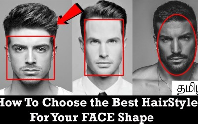HOW-to-CHOOSE-the-best-HairStyle-for-yor-FACESHAPE-in-TAMIL-Mens-Fahion-Tamil