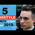 5-IMPORTANT-Hairstyle-Secrets-To-Know-Before-2019-Mens-Hair-Tips