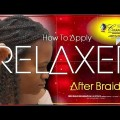How-To-Apply-Relaxer-After-Braids-Hairstyles-For-Long-Hair-Braids-Black